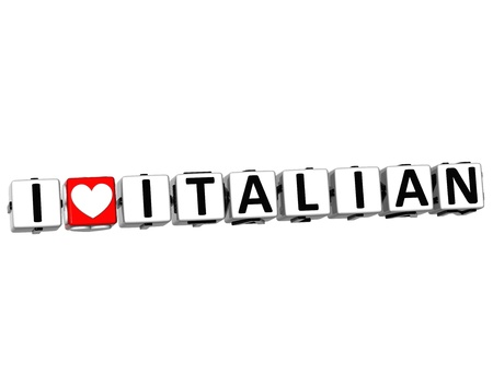 3D I Love Italian Button Click Here Block Text over white background photo