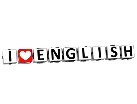 3D I Love English Button Click Here Block Text over white background