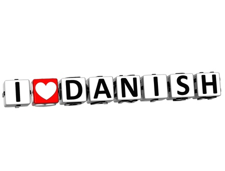 3D I Love Danish Button Click Here Block Text over white background photo