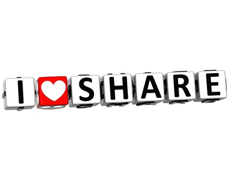 3D I Love Share Button Click Here Block Text over white background Stock Photo - 15218572