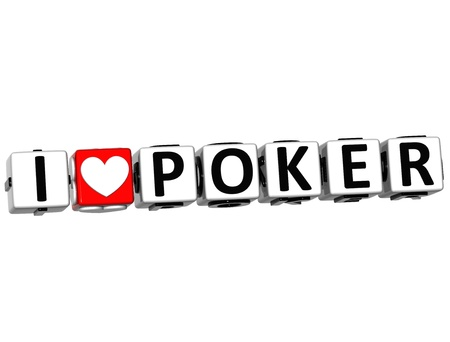 theather: 3D I Love Poker Button Click Here Block Text over white background