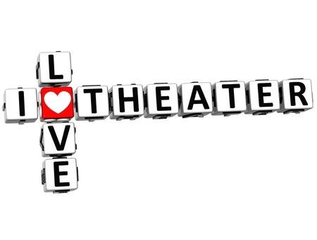 theather: 3D I Love Theater Crossword on white background Stock Photo