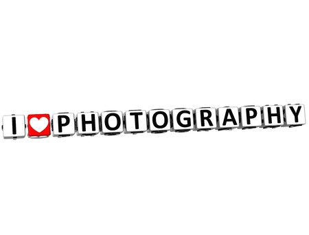 theather: 3D I Love Photography Button Click Here Block Text over white background