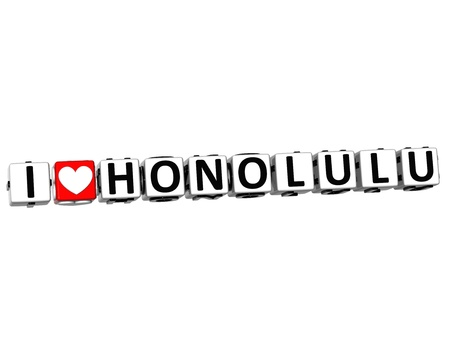oahu: 3D I Love Honolulu Button Click Here Block Text over white background Stock Photo