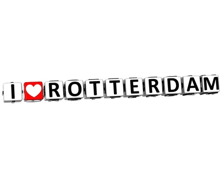 rotterdam: 3D I Love Rotterdam Button Click Here Block Text over white background