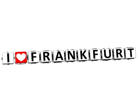 3D I Love Frankfurt Button Click Here Block Text over white background photo