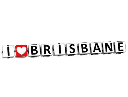 canberra: 3D I Love Brisbane Button Click Here Block Text over white background Stock Photo