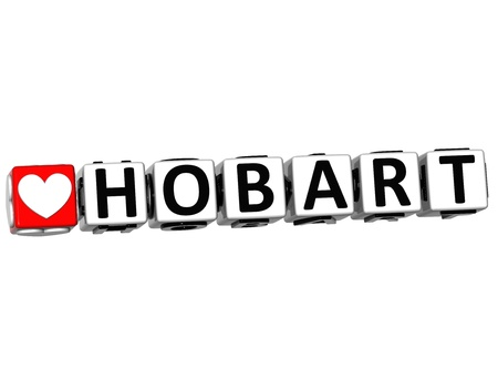 tasmania: 3D Love Hobart Button Click Here Block Text over white background