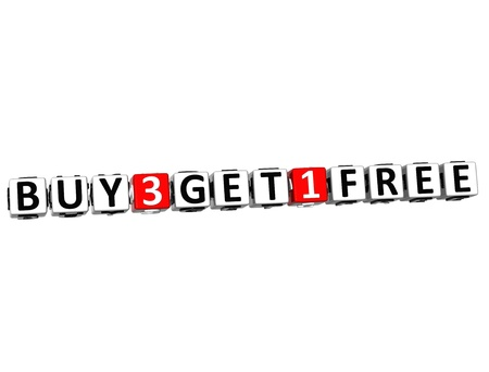 get one: 3D Buy Three Get One Free Button Click Here Block Text over white background