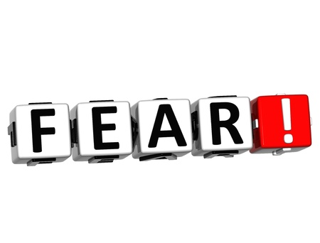 3D Fear Button Click Here Block Text over white background Stock Photo - 16416197