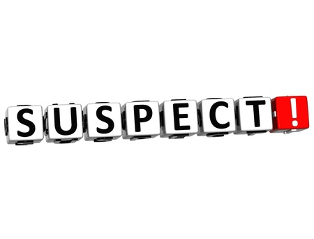 suspect: 3D Suspect Button Click Here Block Text over white background Stock Photo