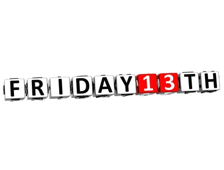 3D Friday 13Th Button Click Here Block Text over white background Stock Photo - 16708616
