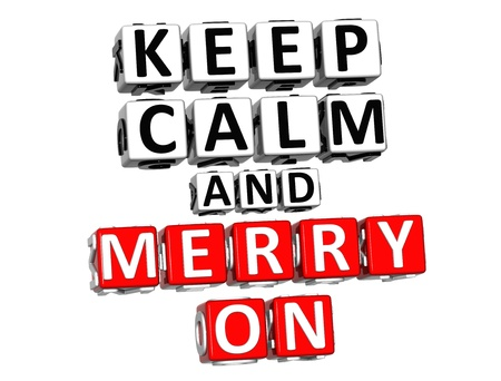 3D Keep Calm And Merry On Button Click Here Block Text over white background photo