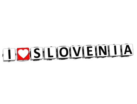 3D I Love Slovenia Button Click Here Block Text over white background Stock Photo - 16833666