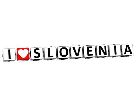 malta cities: 3D I Love Slovenia Button Click Here Block Text over white background