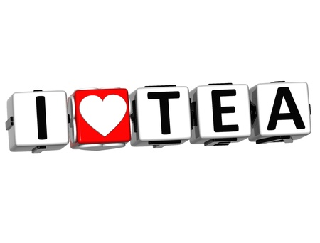 3D I Love Tea Button Click Here Block Text over white background Stock Photo - 16833705