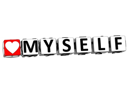 romance strategies: 3D Love Myself Button Click Here Block Text over white background Stock Photo