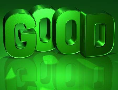 3D Word Good on green background (high resolution 3D image) Stock Photo - 17002425