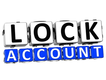 3D Lock Account Button Click Here Block Text over white background   photo