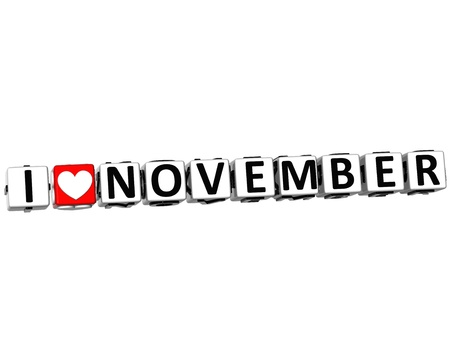 3D I Love November Button Click Here Block Text over white background Stock Photo - 17099686