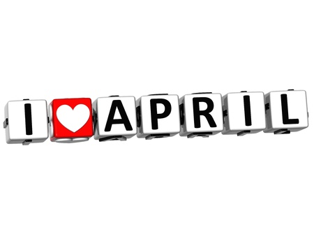 3D I Love April Button Click Here Block Text over white background Stock Photo - 17099713