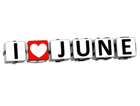 3D I Love June Button Click Here Block Text over white background photo