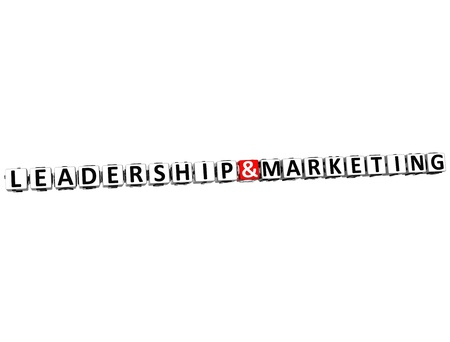 3D Leadership And Marketing Button Click Here Block Text over white background photo