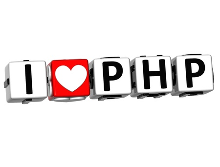 3D I Love PHP Button Click Here Block Text over white background Stock Photo - 17099731