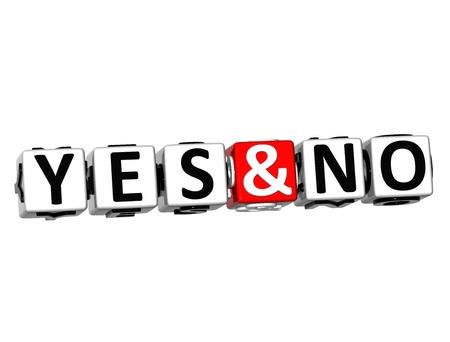 3D Yes And No Button Click Here Block Text over white background  photo