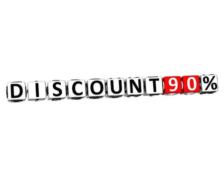 3D Discount 90% Button Click Here Block Text over white background photo