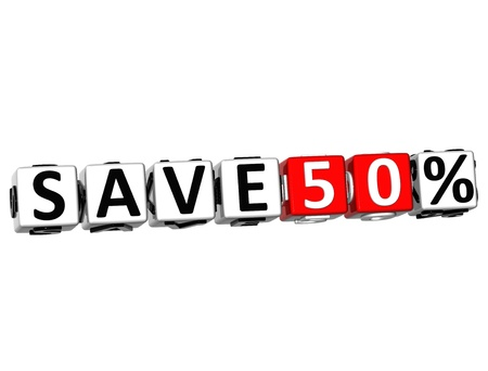 3D Save 50% Button Click Here Block Text over white background Stock Photo - 18247289