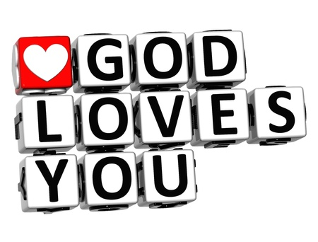 3D God Loves You Button Click Here Block Text over white background