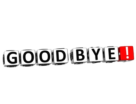 3D Good Bye! Button Click Here Block Text over white background photo