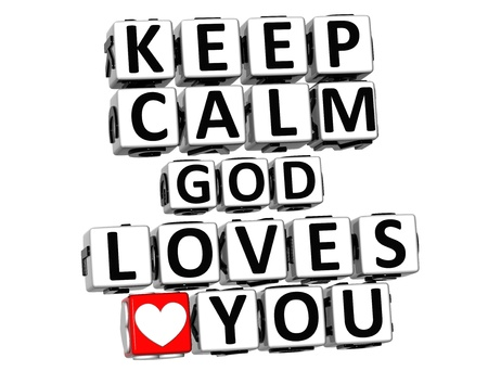loves: 3D Keep Calm God Loves You Button Click Here Block Text over white background Stock Photo