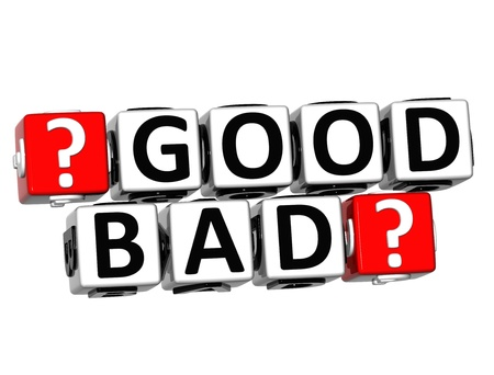 3D Good Bad Button Click Here Block Text over white background Stock Photo - 18302209