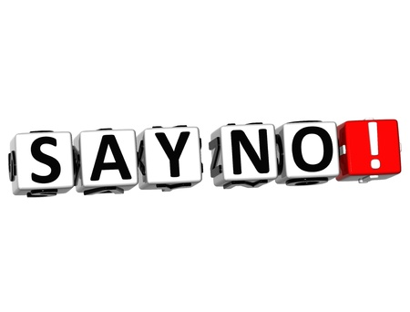 3D Say No Button Click Here Block Text over white background  photo