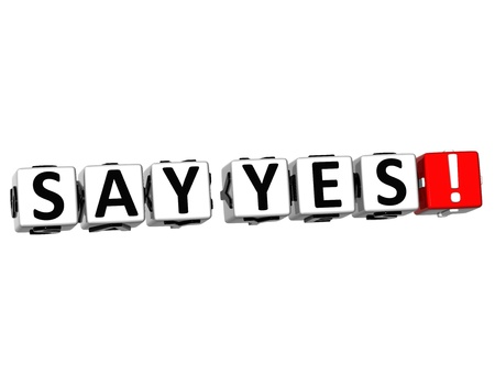 3D Say Yes Button Click Here Block Text over white background Stock Photo - 18302176