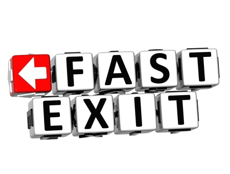 3D Fast Exit Button Click Here Block Text over white background photo