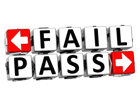 3D Fail Pass Button Click Here Block Text over white background photo