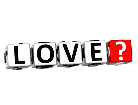3D Love? Button Click Here Block Text over white background photo