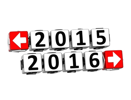 3D Year 2015 year 2016 Button Click Here Block Text over white background