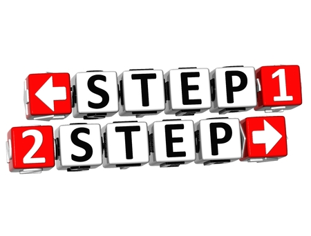 3D Step 1 Step 2 Button Click Here Block Text over white background  photo