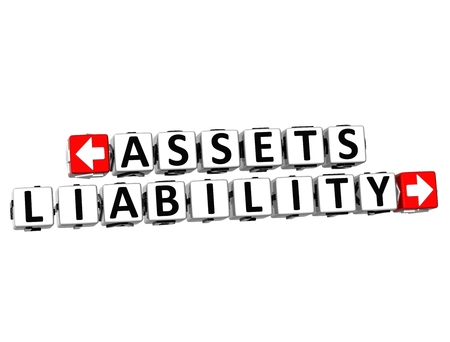 liabilities: 3D Assets Liability Button Click Here Block Text over white background  Stock Photo