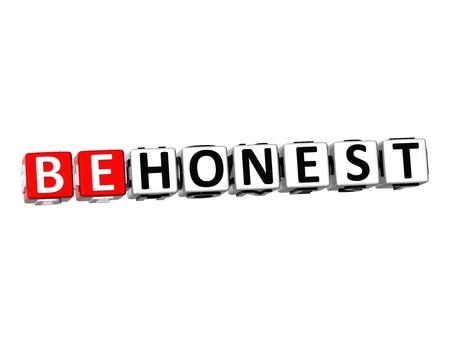honest: 3D Word Be Honest on white background