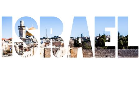 Word ISRAEL over national symbols. photo