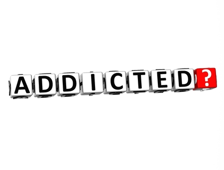 opioid: 3D Word Addicted on white background