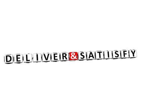satisfy: 3D Word Deliver and Satisfy on white background Stock Photo
