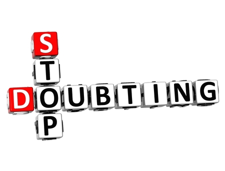 doubting: 3D Crossword Stop Doubting on white background