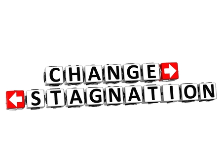 stagnation: 3D Change or Stagnation over white background.