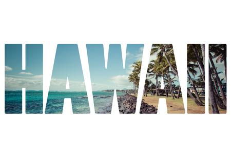 hawaii sunset: Word HAWAII over popular places. Stock Photo